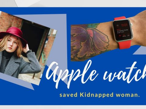 Apple watch saved Kidnapped woman.